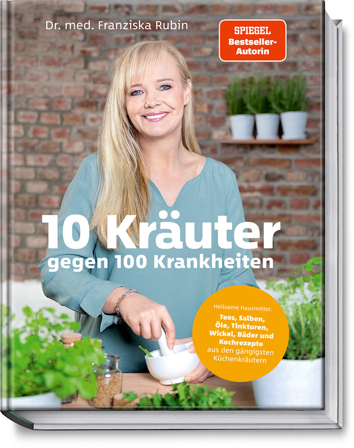 Franziska Rubin - 10 Kräuter gegen 100 Krankheiten